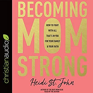 Becoming MomStrong Audiobook