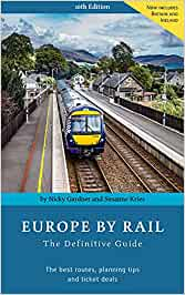 Europe by Rail: The Definitive Guide: 16th Edition [Idioma Inglés]