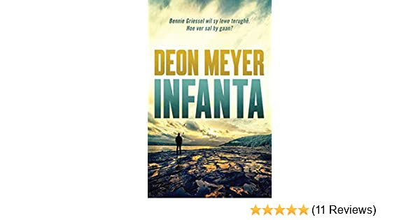 Infanta afrikaans edition kindle edition by deon meyer infanta afrikaans edition kindle edition by deon meyer literature fiction kindle ebooks amazon fandeluxe Gallery