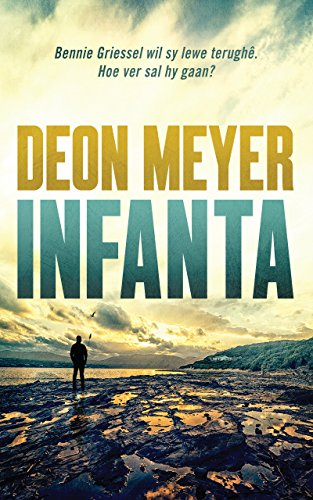 Infanta afrikaans edition kindle edition by deon meyer infanta afrikaans edition by meyer deon fandeluxe Images