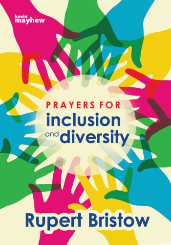 Prayers for Inclusion & Diversity (Christian Books) by Kevin Mayhew