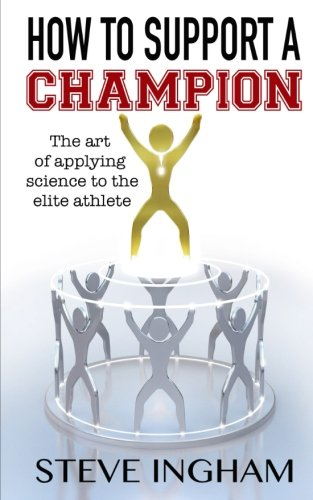 how-to-support-a-champion-the-art-of-applying-science-to-the-elite-athlete