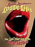 Linda Lovelace Movie Best Deals - Linda Lovelace - Loose Lips: Her Last Interview
