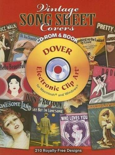 Vintage Song Sheet Covers CD-ROM and Book (Dover Electronic Clip Art) ()