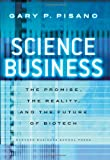 Science Business, Gary P. Pisano, 1591398401