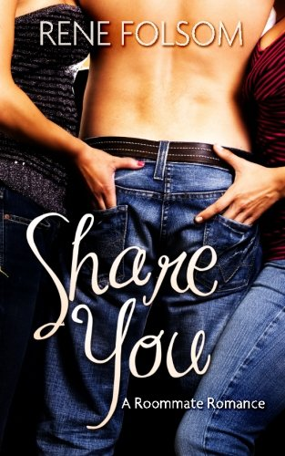 Read Online Share You (Roommate Romance #3) ebook