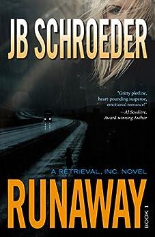 Runaway (Retrieval, Inc. Book 1) by [Schroeder, JB]