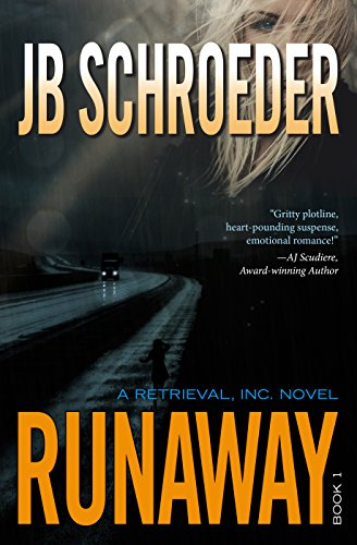 Runaway (Retrieval, Inc. Book 1) by [Schroeder, JB]