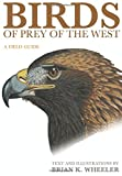 img - for Birds of Prey of the West: A Field Guide book / textbook / text book