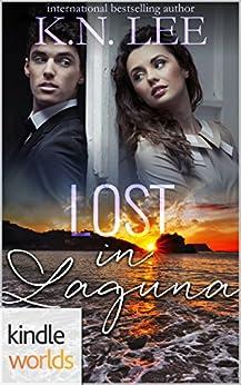 Laguna Beach: Lost in Laguna (Kindle Worlds Novella) by [Lee, K.N.]