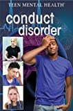 Conduct Disorder (Teen Mental Health)