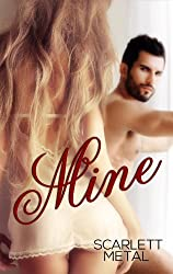 Mine (Naughty Girl Series Book 2)