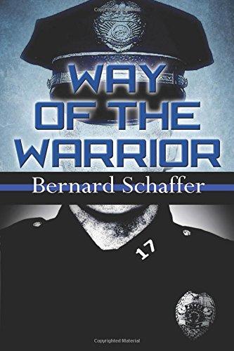 Way of the Warrior: The Philosophy of Law Enforcement (Superbia) [Bernard Schaffer] (Tapa Blanda)