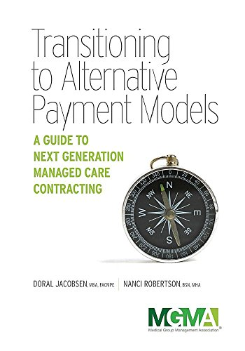 Industries Doral (Transitioning to Alternative Payment Models: A Guide to Next Generation Managed Care Contracting)