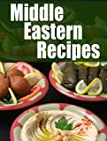 img - for Middle Eastern Recipes :The Ultimate Guide book / textbook / text book