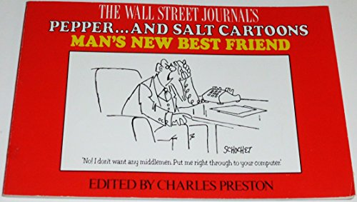 (The Wall Street Journal's Pepper...and Salt Cartoons Man's New Best Friend)