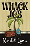 Whack Job (An Elliott Lisbon Mystery) (Volume 2)