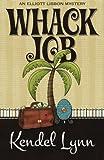Whack Job, Kendel Lynn, 194097612X