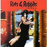 Rats and Rabbits