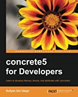 concrete5 for Developers Front Cover