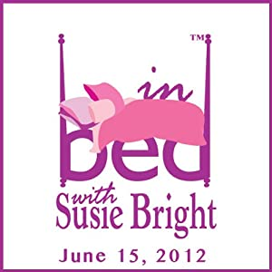 In Bed with Susie Bright 527: Oral Sex Upstaged by Outright Cannibalism: What Lewd Fresh Hell Is This? Performance