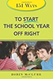151 Ways to Start the School Year off Right, Robin McClure, 1402215185