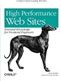 img - for High Performance Web Sites: Essential Knowledge for Front-End Engineers book / textbook / text book