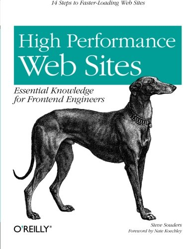 High Performance Web Sites: Essential Knowledge for Front-End Engineers by Brand: O'Reilly Media