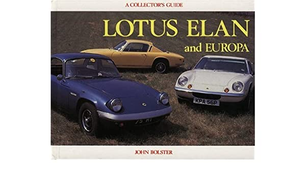 Lotus Elan and Europa (Collectors Guides): Amazon.es: John Bolster: Libros en idiomas extranjeros