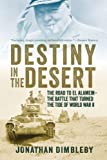 Destiny in the Desert, Jonathan Dimbleby, 1605986232