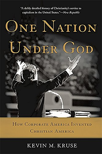 Price comparison product image One Nation Under God: How Corporate America Invented Christian America