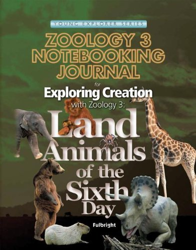 Zoology 3 Notebooking Journal (Young Explorer Series) (Young Explorer (Apologia Educational Ministries))
