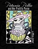 Petunia Pollie and Her Prolific Purse, Mica Joiner, 1456734008