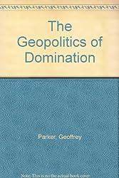The Geopolitics of Domination