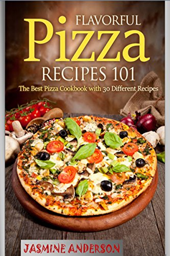 ULTIMATE GUIDE ON HOW TO COOK PIZZA, BREADS, PIZZA SAUCES, PIZZA CRUSTS AND MANY MORE PIZZA RECIPES: Hey Wanna cook PIZZA, Here`s the perfect guide on PIZZA recipes so get your copy and cook easily by [Anderson, Jasmine]