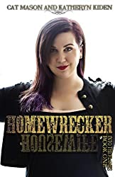 Homewrecker (Into the Flames) (Volume 1)