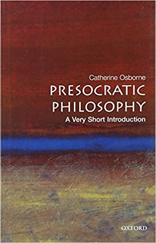 Amazon presocratic philosophy a very short introduction amazon presocratic philosophy a very short introduction 9780192840943 catherine osborne books fandeluxe Gallery