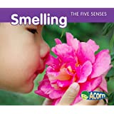 Smelling (The Five Senses)