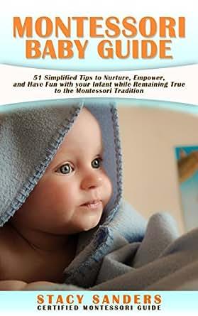 Amazon.com: MONTESSORI BABY GUIDE: 51 Simplified Tips to
