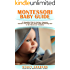MONTESSORI BABY GUIDE: 51 Simplified Tips to Nurture, Empower, and Have Fun with your Infant while Remaining True to the Montessori Tradition