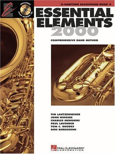 - Essential Elements 2000: Book 2 (Eb Baritone Saxophone)