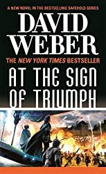At the Sign of Triumph: A Novel in the Safehold Series (#9)