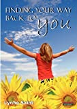 Finding Your Way Back to You, Lynne Saint, 0957051158
