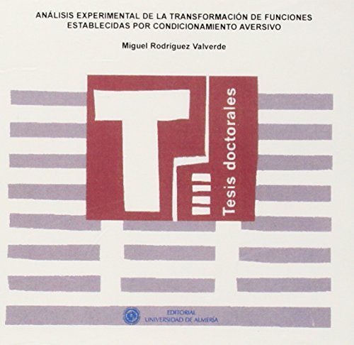 Descargar Libro Análisis Experimental De La Transformación De Funciones Establecidas Por Condicionamiento Aversivo ) Miguel Rodríguez Valverde