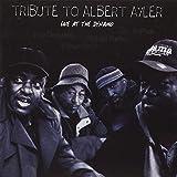 Tribute to Albert Ayler : Live at the Dynamo