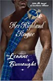 Her Highland Rogue, Leanne Burroughs, 0974624926