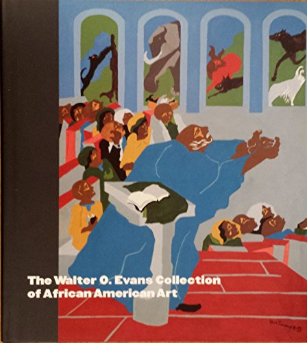 The Walter O. Evans Collection of African American Art