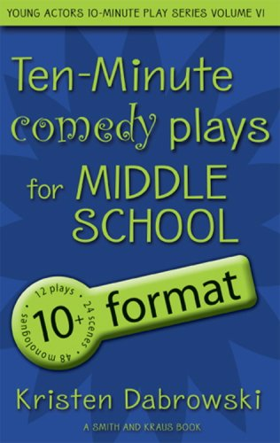 Download Ten-Minute Comedy Plays for Middle School/10+ Format Volume 6 ebook