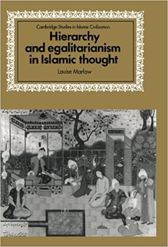 Hierarchy and Egalitarianism in Islamic Thought (Cambridge