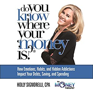 Do You Know Where Your Money Is Audiobook